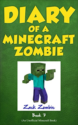 Diary of a Minecraft Zombie Book 7: Zombie Family Reunion (An Unofficial Minecraft Book) por Zack Zombie
