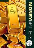 Money Matters - Fourth Edition: B1-Mitte B2 - Schülerbuch