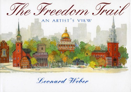 The Freedom Trail: An Artist's View (2005-05-31)