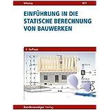 Einführung in die Statische Berechnung von Bauwerken
