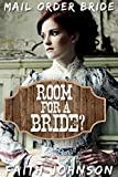 Mail Order Bride: Room for a Bride: Clean and Wholesome Western Historical Romance (Busy Brides of the West Series Book 2) (English Edition)