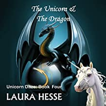 The Unicorn & the Dragon: Unicorn Daze
