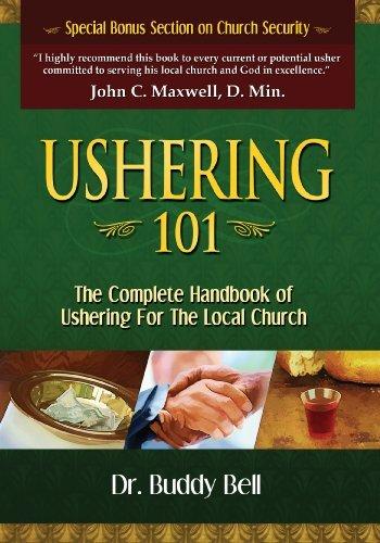 Ushering 101 by Dr. Buddy Bell (2007-04-20)