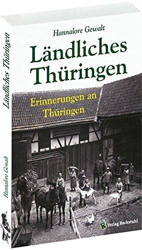 landliches-thuringen-erinnerungen-an-thuringen-taschenbuch-hannalore-gewalt-erinnerungen-an-thuringe