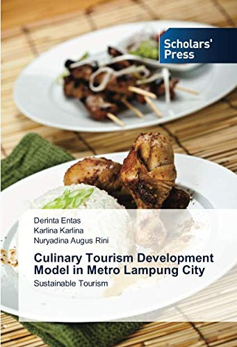 Culinary Tourism Development Model in Metro Lampung City: Sustainable Tourism