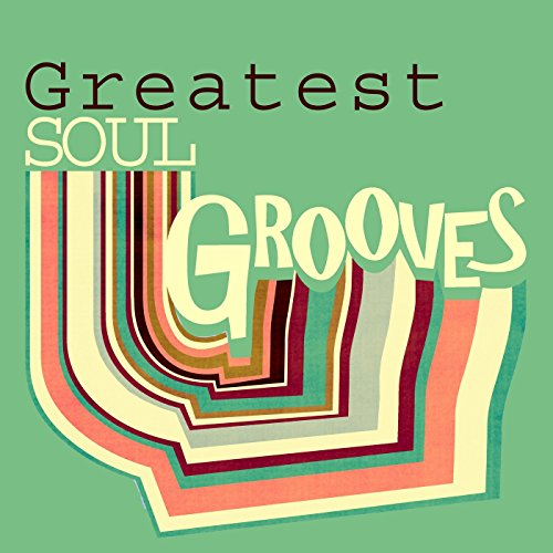 Greatest Soul Grooves