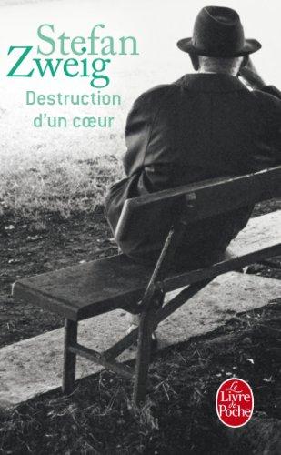 Destruction d'un coeur (Littérature) par Stefan Zweig