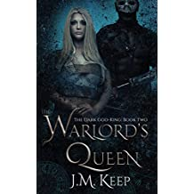 The Warlord's Queen: A Fantasy Romance (The Dark God-King Series Book 2)