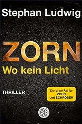 Zorn - Wo kein Licht: Thriller (Hauptkommissar Claudius Zorn 3)
