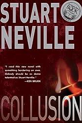 Collusion (The Belfast Novels) by Stuart Neville (2012-08-07)