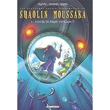 Shaolin Moussaka, Tome 2 : Contre le grand Poukrass !!