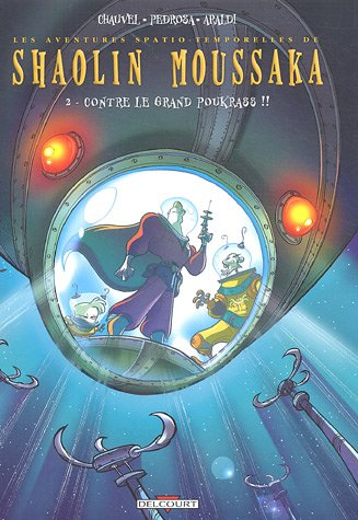 Shaolin Moussaka, Tome 2 : Contre le grand Poukrass !!