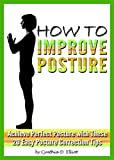 Image de How to Improve Posture: Achieve Perfect Posture with These 20 Easy Posture Correction Tips