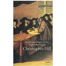 Intellectual Origins of the English Revolution