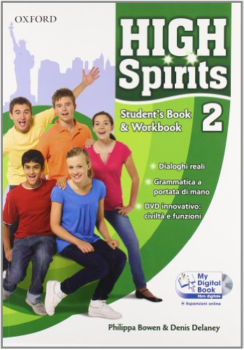 High spirits. Student's book-Workbook-My digital book. Per la Scuola media. Con CD-ROM. Con espansione online: 2