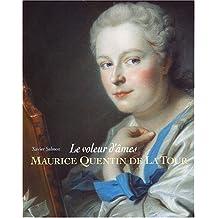 Maurice Quentin de La Tour : Le voleur d'âmes