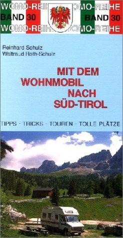 Mit dem Wohnmobil nach Süd-Tirol