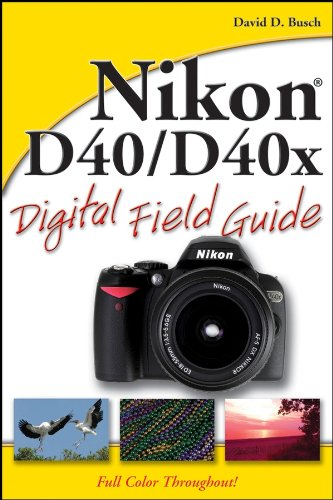 Nikon D40/D40x Digital Field Guide (Remote D40x Nikon)
