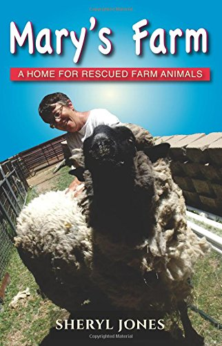 Mary's Farm: A Home for Rescued Farm Animals