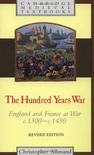 The Hundred Years War: Revised Edition: England and France at War C.1300-c.1450 (Cambridge Medieval Textbooks) por Christopher Allmand