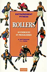Rollers en ligne : 48 exercices et programmes