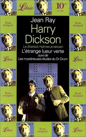 Harry Dickson, l'étrange lueur verte par Jean Ray