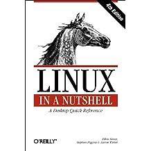 Linux in a Nutshell by Ellen Siever (2003-06-30)