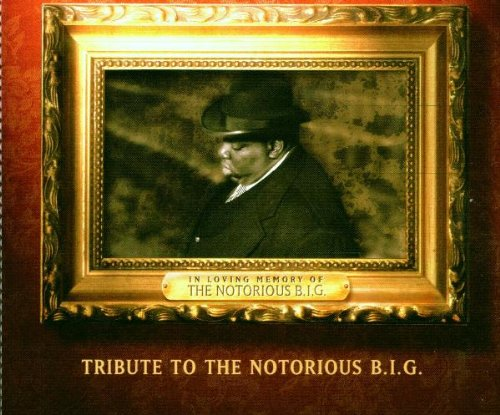 Tribute to the Notorious B.I.G