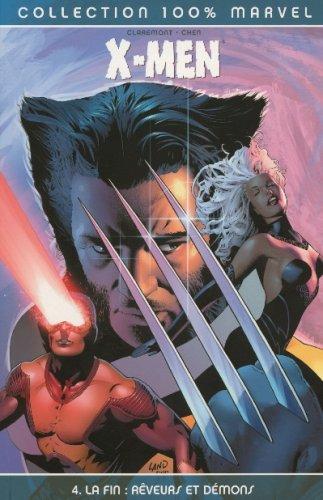 X-Men La fin, Tome 4 : Rêveurs et démons