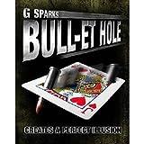 SOLOMAGIA Bullet Hole by G Sparks - Original Item - Card Tricks -...