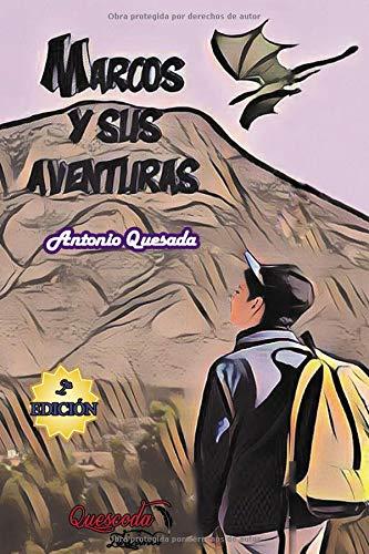 Marcos y sus aventuras: Saga los aventureros