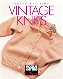 """Vogue Knitting: Vintage Knits (""""Vogue Knitting"""": On the Go!)"""