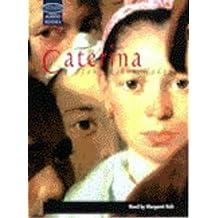 Caterina: Unabridged