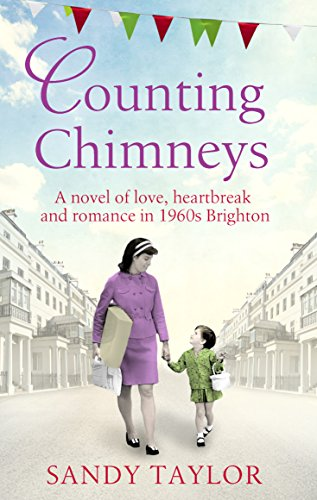 counting-chimneys-a-novel-of-love-heartbreak-and-romance-in-1960s-brighton-brighton-girls-trilogy-bo