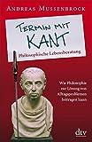 Termin mit Kant: Philosophische Lebensberatung