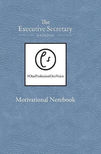 The Executive Secretary Motivational Notebook