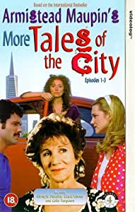 More Tales Of The City: Episodes 1-3 [VHS] [1998]