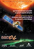 The Space Radiation Environment SREC 04 and its effects on Spacecraft Components and Systems