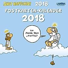 Shit happens: Shit Happens! Postkartenkalender 2018