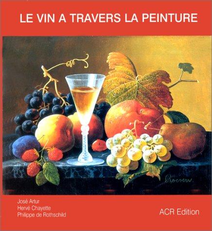 Le vin à travers la peinture par Jose Artus