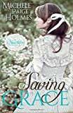 Saving Grace: 1 (A Hearthfire Romance) by Michele Paige Holmes (3-Dec-2014) Paperback