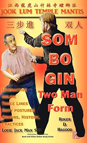 Som Bo Gin Two Man Form: Southern Praying Mantis Kung Fu by Hagood, Roger D (2012) Hardcover