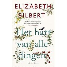 Het hart van alle dingen (Dutch Edition)