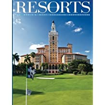 Resorts 42: The World's Most Exclusive Destinations