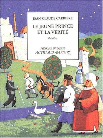 Le jeune prince et la vérité par Jean-Claude Carrière