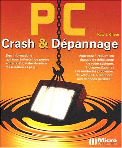 PC crash & dépannage par Kate, J. Chase