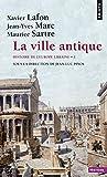 Histoire de l'Europe urbaine - Tome 1, La ville antique