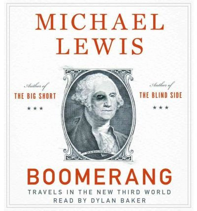 [Boomerang: Travels in the New Third World]Boomerang: Travels in the New Third World BY Lewis, Michael(Author)Audio