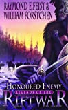 Honoured Enemy (Legends of the Riftwar, Book 1)