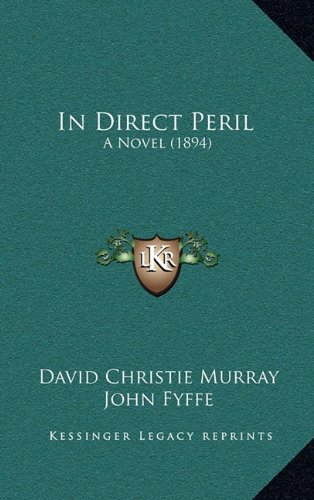 In Direct Peril: A Novel (1894)